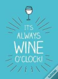 It'S Always Wine O'Clock Epub Baixar