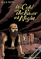 It'S Cold In The River At Night