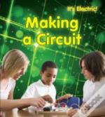 It'S Electric!: Making A Circuit