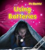 It'S Electric!: Using Batteries