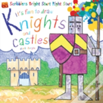 It'S Fun To Draw Knights And Castles