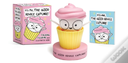 Wook.pt - It'S Me, The Good Advice Cupcake!