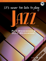 It'S Never Too Late To Play Jazz