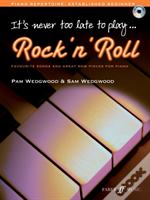It'S Never Too Late To Play Rock N' Roll