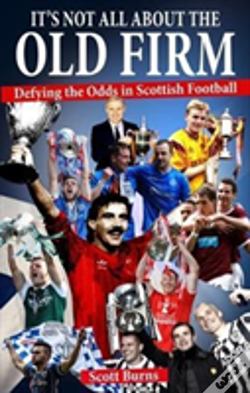 Wook.pt - It'S Not All About The Old Firm