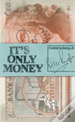 It'S Only Money