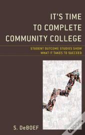 It'S Time To Complete Community College