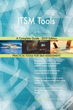 Wook.pt - Itsm Tools A Complete Guide - 2019 Edition