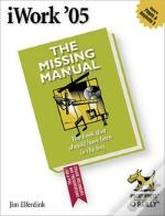 Iwork '05 The Missing Manual