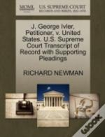 J. George Ivler, Petitioner, V. United States. U.S. Supreme Court Transcript Of Record With Supporting Pleadings