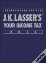 J. K. Lasser'S Your Income Tax Professional Edition
