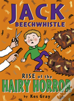 Jack Beechwhistle:Rise Of The Hairy Horror