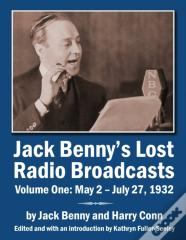 Jack Benny'S Lost Radio Broadcasts Volume One