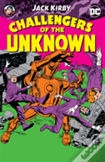 Jack Kirby'S Challengers Of The Unknown