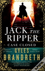 Jack The Ripper: Case Closed