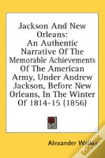 Jackson And New Orleans: An Authentic Na
