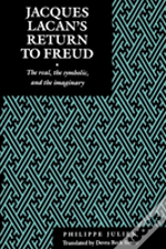 Jacques Lacan'S Return To Freud