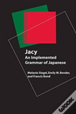Jacy - An Implemented Grammar Of Japanese