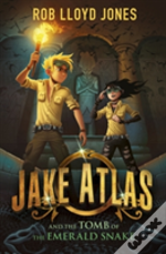 Jake Atlas & The Tomb Of Emerald Snake