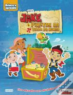Jake e os Piratas da Terra do Nunca - Brinco e Aprendo