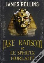 Jake Ransom Et Le Sphinx Hurlant T.2