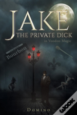 Jake The Private Dick