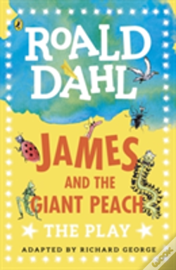 Wook.pt - James And The Giant Peach: A Play