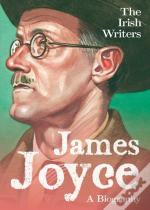 James Joyce A Biography