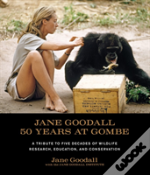 Jane Goodall 50 Years At Gombe