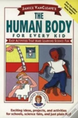 Wook.pt - Janice Vancleave'S The Human Body For Every Kid