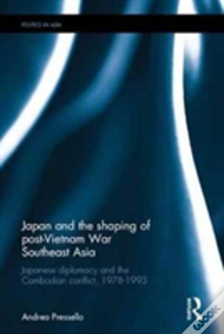 Wook.pt - Japan And The Shaping Of Post-Vietnam War Southeast Asia