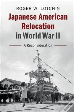 Wook.pt - Japanese American Relocation In World War Ii