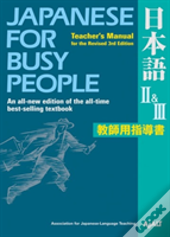 Japanese For Busy People: Teacher'S Manual