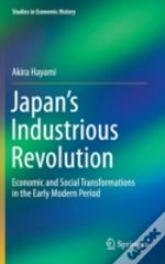 Japan'S Industrious Revolution: Economic And Social Transformations In The Early Modern Period