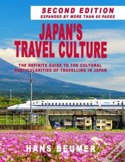 Wook.pt - Japans Travel Culture  Second Edition: The Definite Guide To The Cultural Particularities Of Travelling In Japan