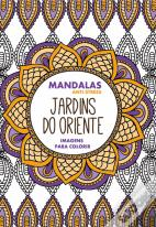 Jardins do Oriente - Mandalas Anti-Stress