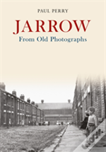 Jarrow From Old Photographs