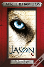 Jason (An Anita Blake, Vampire Hunter, Novel)
