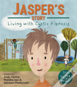 Jasper'S Story - Living With Cystic Fibrosis