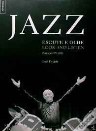 Jazz - Escute e Olhe  /  Look and Listen