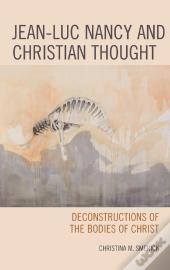 Jean-Luc Nancy And Christian Thought
