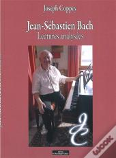 Jean-Sebastien Bach Lectures Analysees