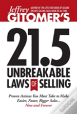 Jeffrey Gitomer'S 21.5 Unbreakable Laws Of Selling