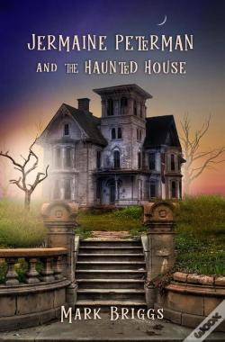 Wook.pt - Jermaine Peterman And The Haunted House