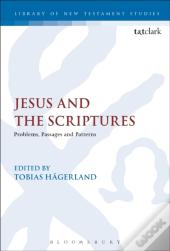 Jesus And The Scriptures