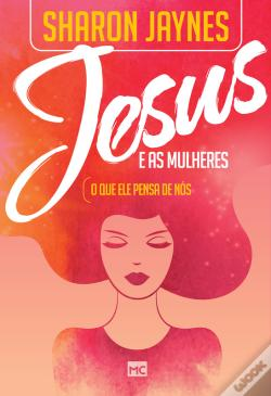 Wook.pt - Jesus E As Mulheres