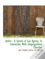 Jethro : A System Of Lay Agency, In Conn