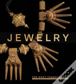 Jewelry - The Body Adorned, The Body Transformed