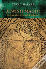 Jewish Magic Before The Rise Of Kabbalah