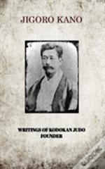 Jigoro Kano , Writings Of Kodokan Judo Founder